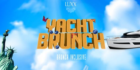 Luxx Yacht Brunch tickets