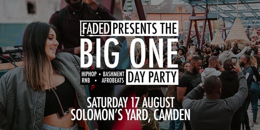 Faded - The Big One (Day Party)