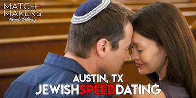 Jewish Matchmakers Speed Dating Austin Age 34-49