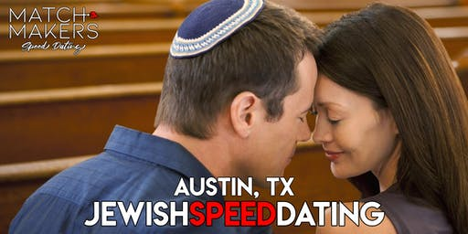 Jewish Matchmakers Speed Dating Austin Age 23-38