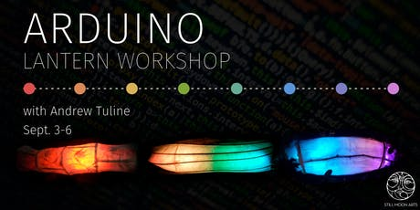 Arduino Lantern Workshop tickets