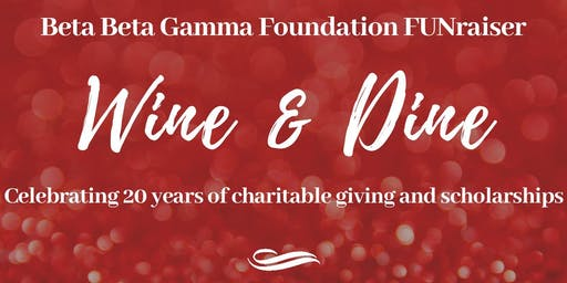 2019 BBGF Wine and Dine FUNraiser