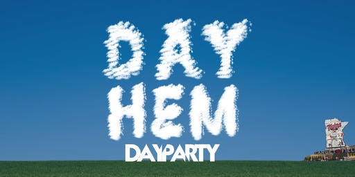 3WayMg Presents #Dayhem  x Gate 34 Experience (Target Field)