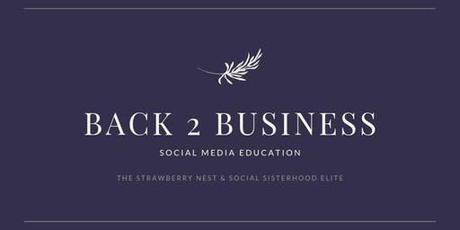 Back 2 Business Social Media Education
