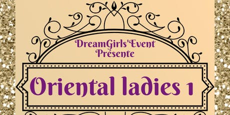 Festival Oriental Ladies 1 billets