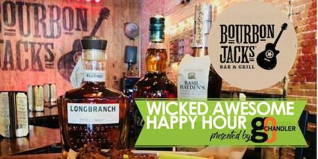 Wicked Awesome Happy Hour Bourbon Jacks tickets