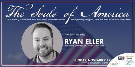 The Souls of America with Ryan Eller