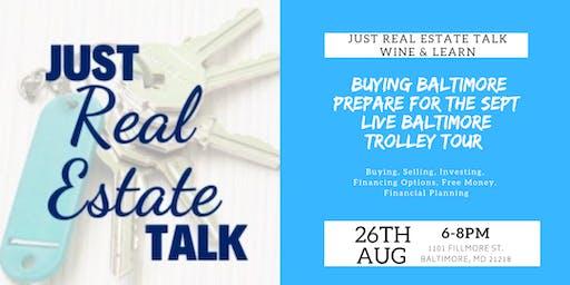 Just Real Estate Talk Wine & Learn