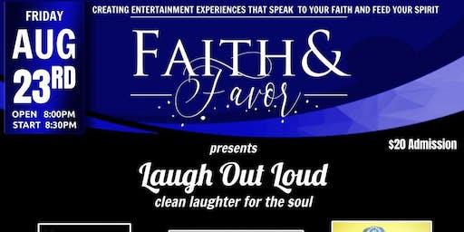 Faith & Favor Laugh Out Loud