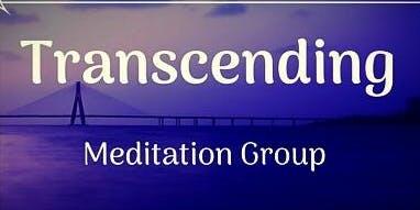 Transcending, Meditation Group