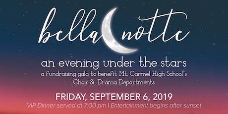 Bella Notte: An Evening Under the Stars (2019) tickets