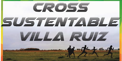 Cross Sustentable Villa Ruiz 1ra edición
