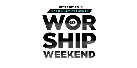 The Worship Gathering: The Worship Weekend 2019 tickets