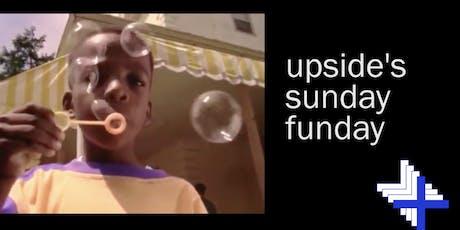 Upside Sunday Funday!  tickets