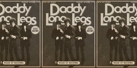 Cretin Hop Presents: Daddy Long Legs PLUS Special Guests tickets