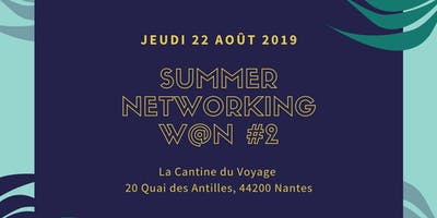 Summer Networking W@N #2