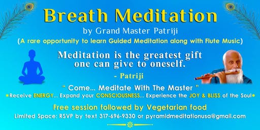 Aug 21st Breath Meditation by Grand Master Patriji