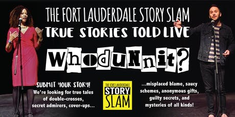 Fort Lauderdale Story Slam: Whodunnit?!? tickets