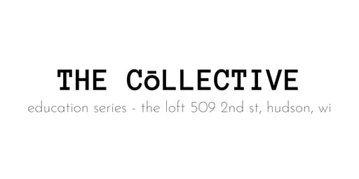 The Collective » Wellness Events at The Loft in Hudson