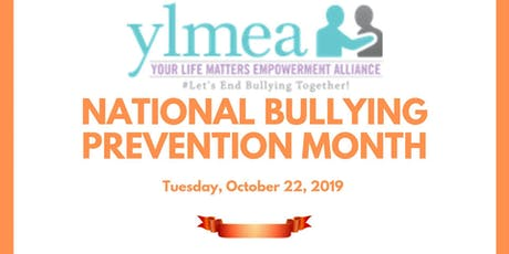 Your Life Matters National Bullying Prevention Month Event tickets