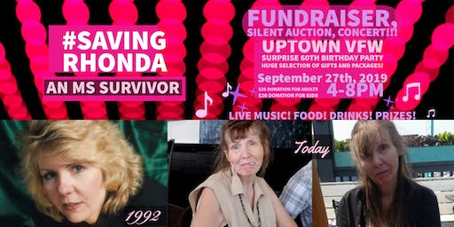 #SavingRhonda - My Mom's 60th Birthday Fundraiser and Silent Auction