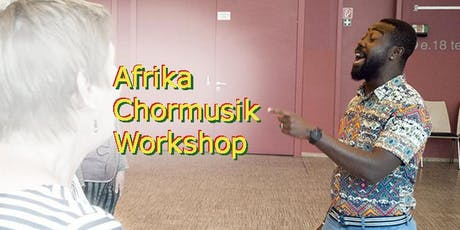 Afrika Chormusik Workshop Tickets