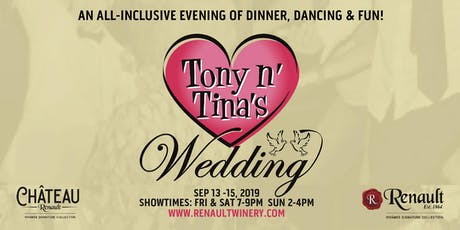 You're invited to Tony & Tina's Wedding at Renault! tickets
