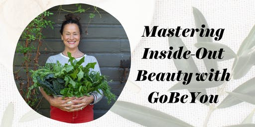 Mastering Inside-Out Beauty with GoBeYou