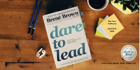 Dare to Lead 2-Day Leadership Workshop April 14-15, 2020 with Linda Clark tickets