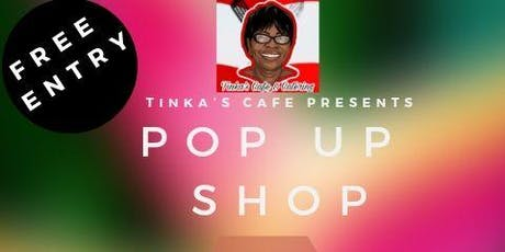 Tinka's Cafe & Catering Pop Up Shop tickets