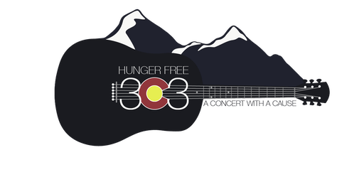 Hunger Free 303 - A Concert  for a Cause