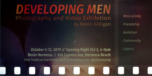 Developing Men - Photography & Video Exhibit by Kevin Gilligan
