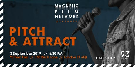 Pitch & Attract - Magnetic Film Network tickets