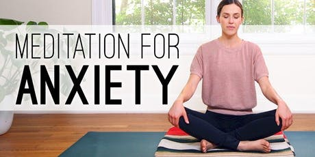 """YOGA & Meditation with Lauren - """"Focus on Anxiety"""" tickets"""