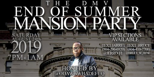 F.I. Entertainment Group Presents the DMV End of Summer Mansion Party