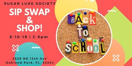 Sip, Swap & Shop Event Series tickets