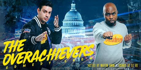 The Overachievers Comedy Show hosted by Martin Amini tickets