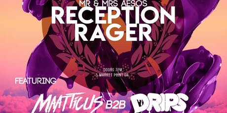 Mr and Mrs Aesos Reception Rager | LIMITED FREE TICKETS!!! tickets