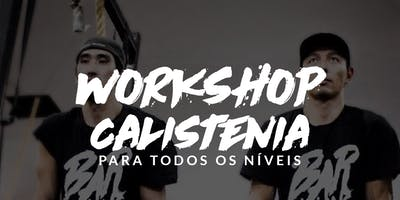 Workshop Barzilians Calistenia - Santos