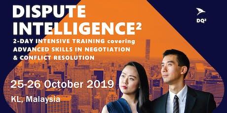 Advanced Negotiation & Conflict Resolution Skills: KL (25-26 October 2019) - Shortlist Only tickets