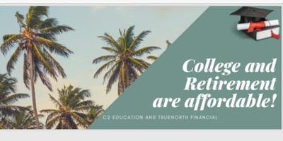 Copy of College and Retirement Are Now Affordable