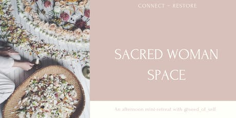 Sacred Woman Space ~ Spring  tickets