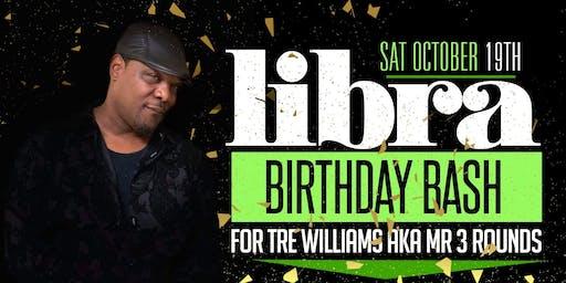 Libra Birthday Bash for Tre Williams