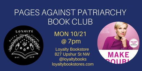 Book Club: Pages Against Patriarchy Discusses Make Trouble tickets