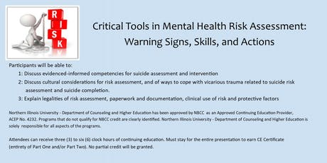 Critical Tools in Mental Health Risk Assessment: Warning signs, Skills, and Actions (DeKalb, IL) tickets