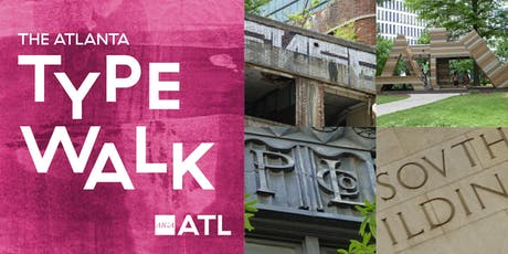 The Atlanta Type Walk tickets