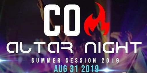 COA ALTAR NIGHT  - Summer Session 2019