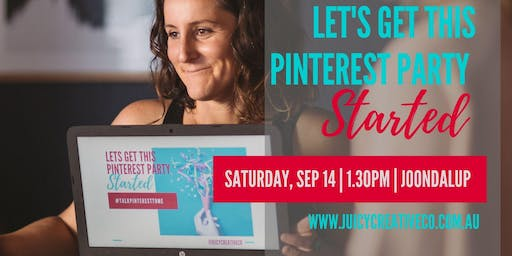 Lets get This Pinterest Party Started - Workshop