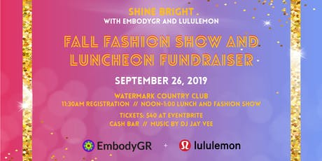 EmbodyGR & lululemon Fall Fashion Show & Luncheon tickets