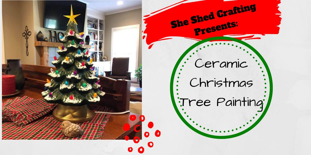 Ceramic Christmas Tree With Lights Tickets Thu Aug 15 2019 At 5